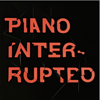 Piano Interrupted :: Piano Interrupted 2